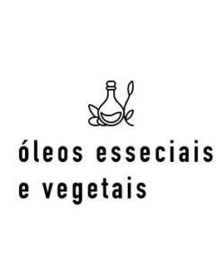 Óleos Essenciais e Vegetais