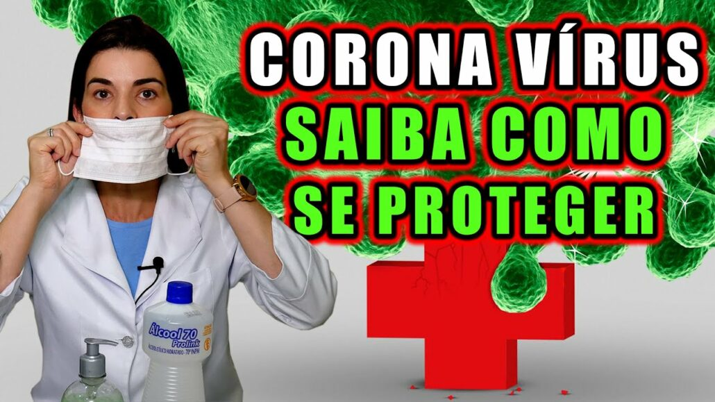 Você Precisa Saber Como se PROTEGER do CORONAVÍRUS