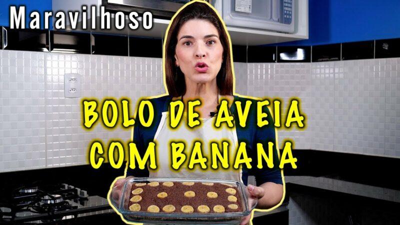 BOLO DE AVEIA COM BANANA - Receita Maravilhosa